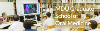 MDU Graduate School of Oral Medicine